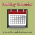 Holidays and Observances Holiday Calendar