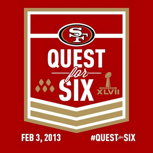 SF Quest for Six - Super Bowl 2013