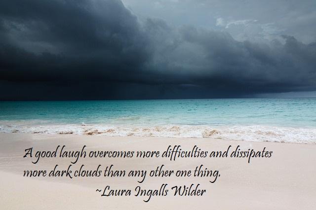 Laura Ingalls Wilder Quote regarding laughter.
