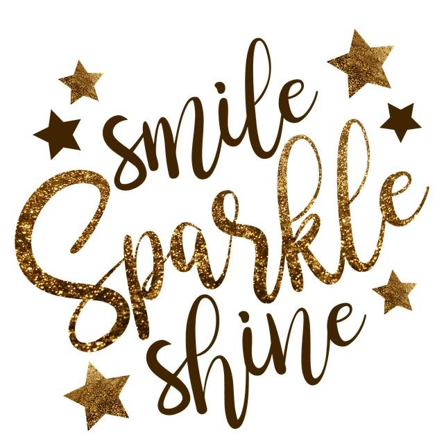 Smile...Sparkle...Shine!