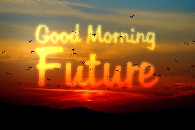 Good Morning Future!