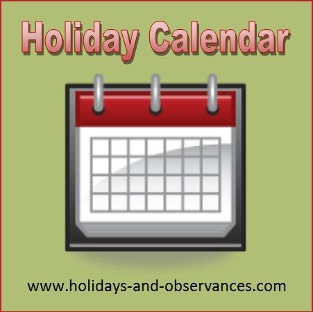 2018 Holiday Calendar From Holidays And Observances Daily And Weekly